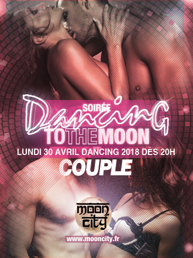 Dancing To The Moon Spéciale COUPLES